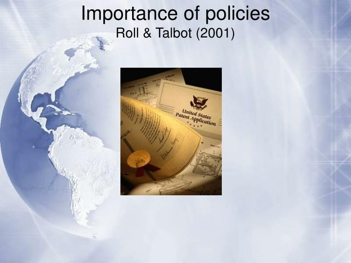 Importance of policies