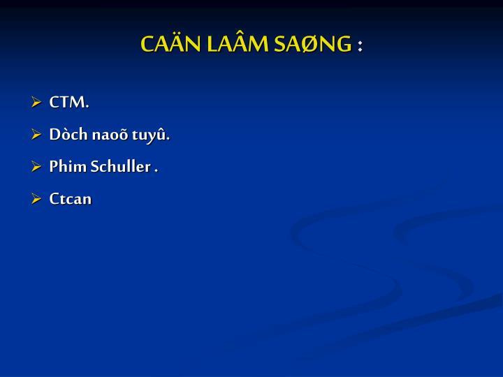 CAÄN LAÂM SAØNG