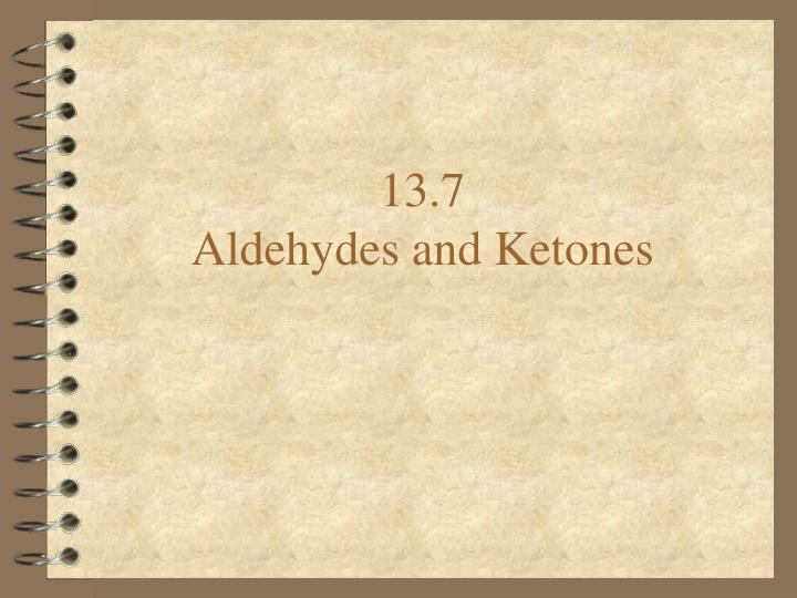 13 7 aldehydes and ketones
