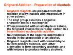 grignard addition preparation of alcohols