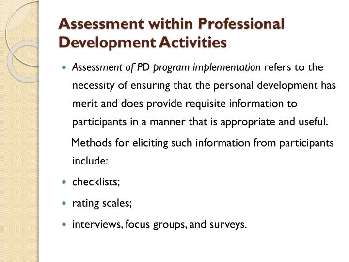 Assessment within Professional Development Activities