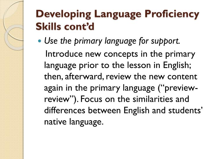 Developing Language Proficiency Skills cont'd