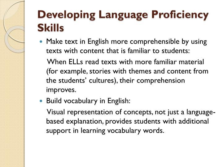 Developing Language Proficiency Skills