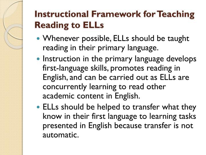 Instructional Framework for Teaching Reading to ELLs