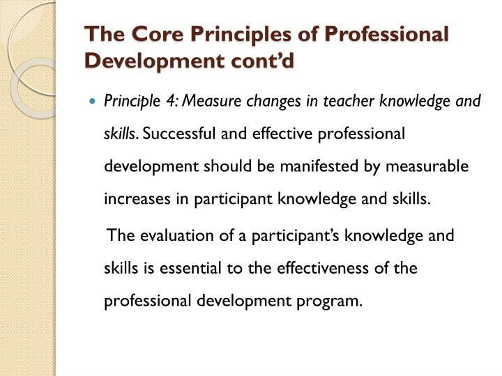 The Core Principles of Professional Development cont'd