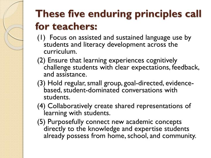 These five enduring principles call for teachers: