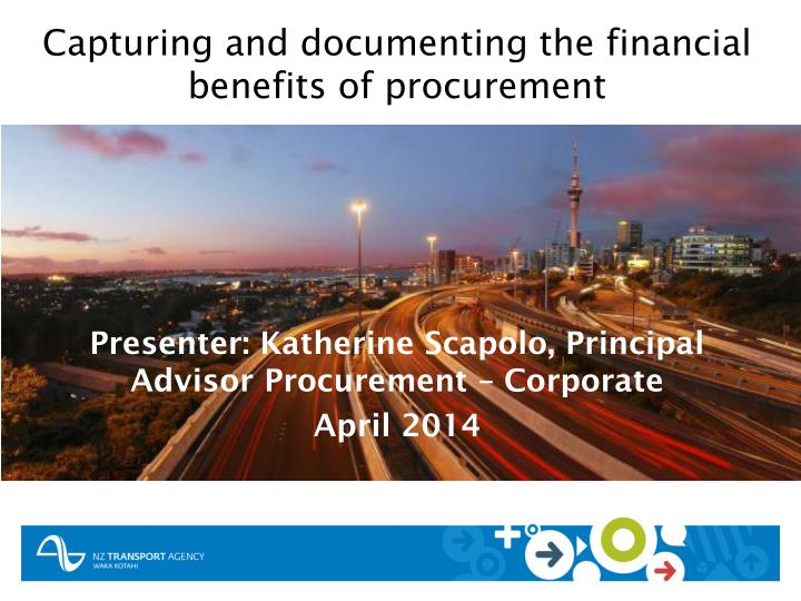 Capturing and documenting the financial benefits of procurement