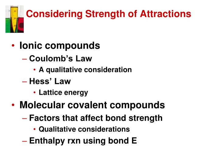 Considering Strength of Attractions