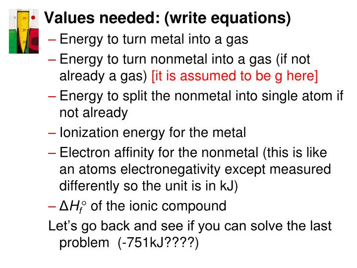 Values needed: (write equations)