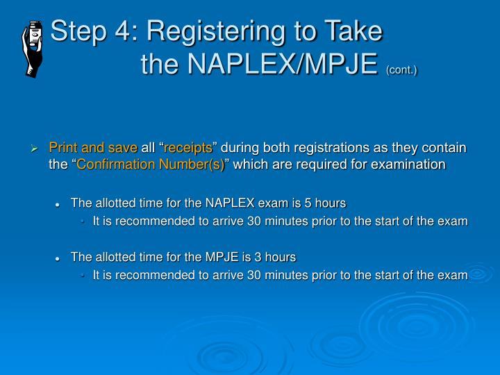 Step 4: Registering to Take    the NAPLEX/MPJE