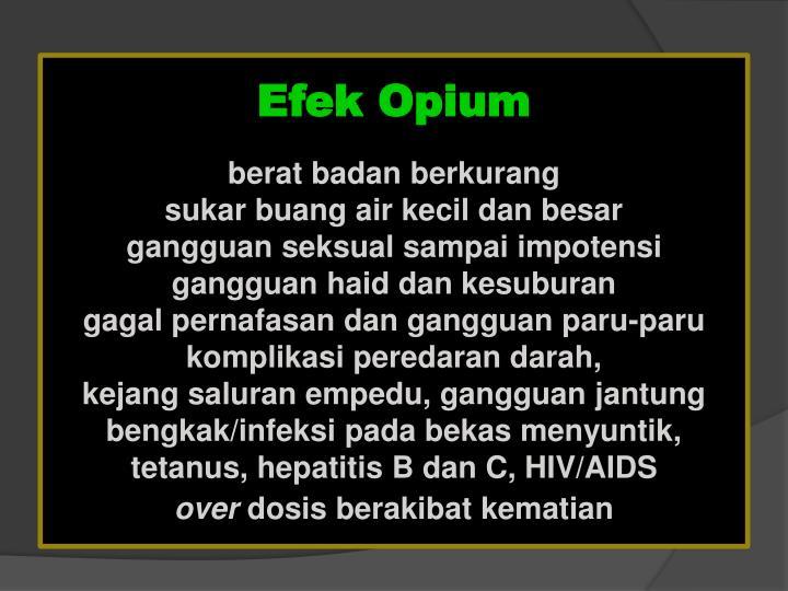 Efek Opium
