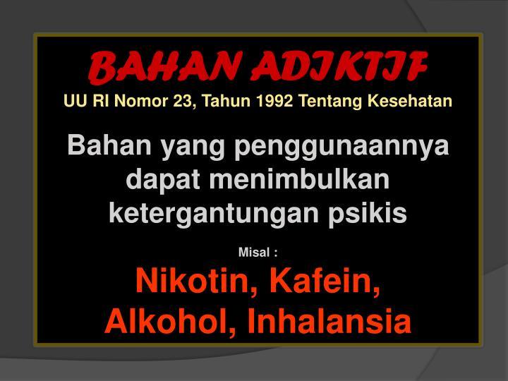 BAHAN ADIKTIF