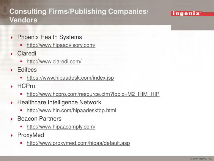 Consulting Firms/Publishing Companies/ Vendors