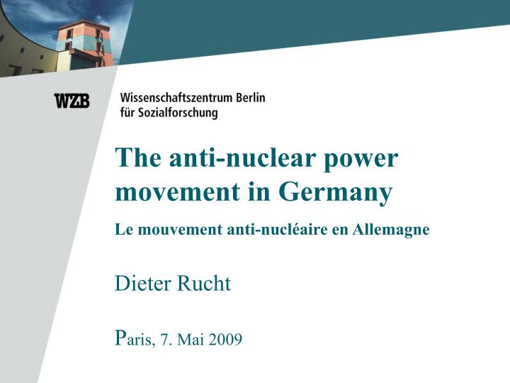 The anti-nuclear power movement in Germany