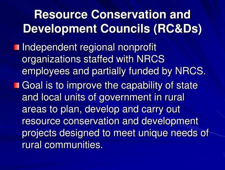 Resource Conservation and Development Councils (RC&Ds)