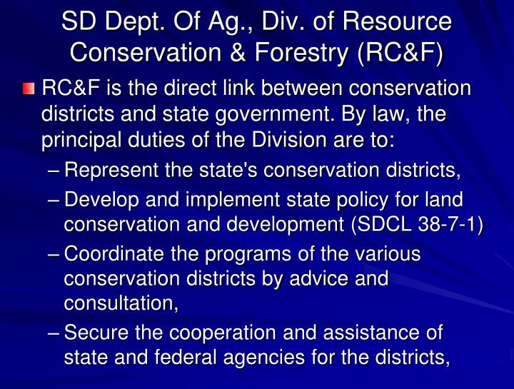 SD Dept. Of Ag., Div. of Resource Conservation & Forestry (RC&F)