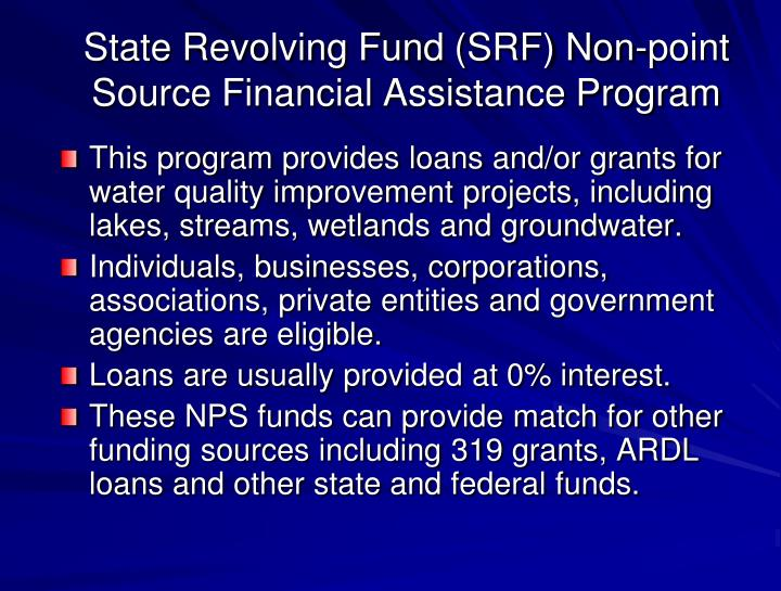 State Revolving Fund (SRF) Non-point Source Financial Assistance Program