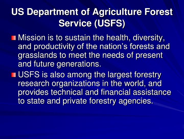 US Department of Agriculture Forest Service (USFS)