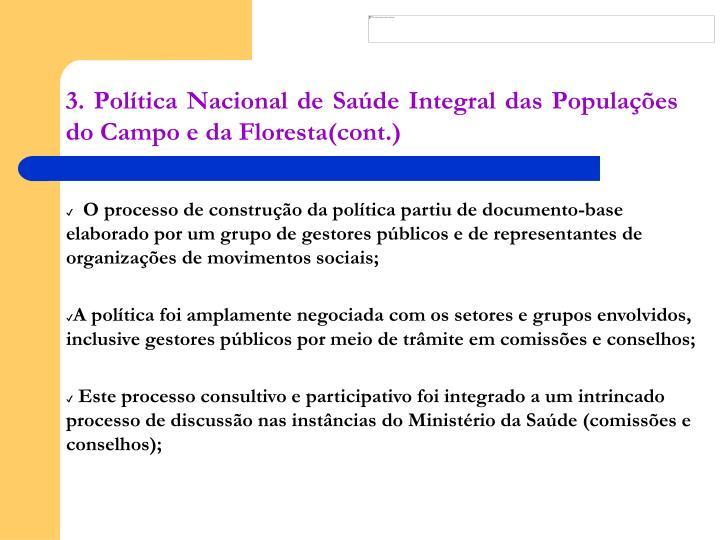 3. Política Nacional de Saúde Integral das Populações do Campo e da Floresta(cont.)