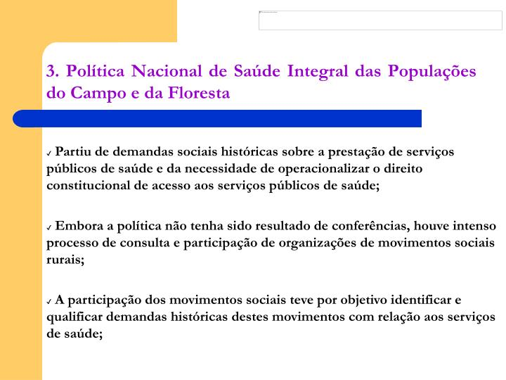 3. Política Nacional de Saúde Integral das Populações do Campo e da Floresta