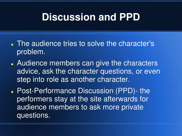 Discussion and PPD