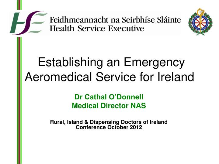 establishing an emergency aeromedical service for ireland