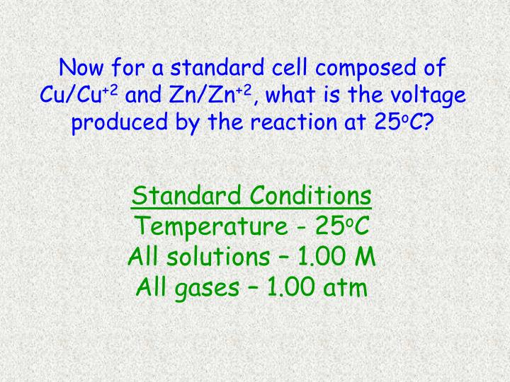 Now for a standard cell composed of Cu/Cu