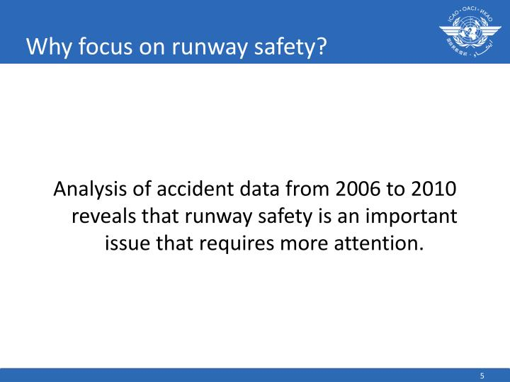 Why focus on runway safety?