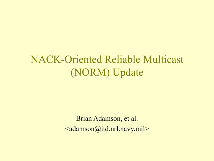 NACK-Oriented Reliable Multicast (NORM) Update