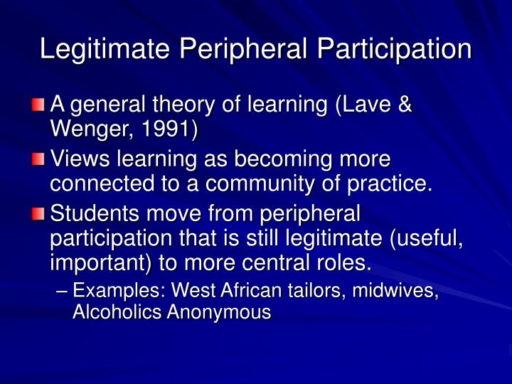 Legitimate peripheral participation