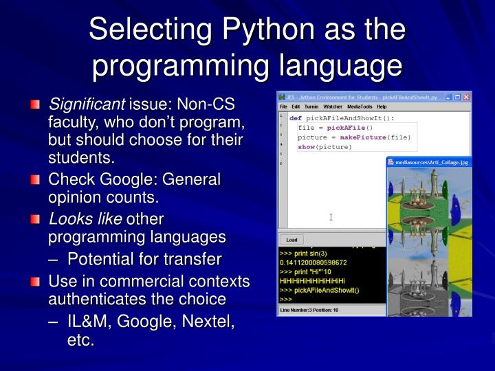 Selecting Python as the programming language