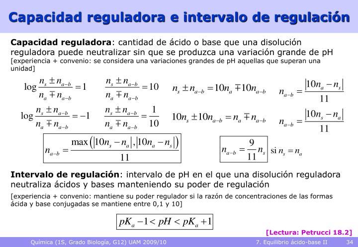 Capacidad reguladora e intervalo de regulación