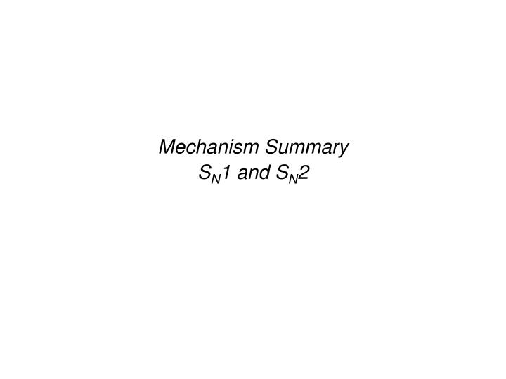 Mechanism Summary