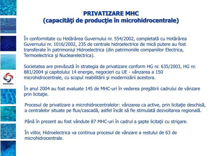 PRIVATIZARE MHC