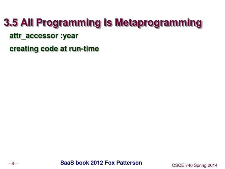 3.5 All Programming is Metaprogramming