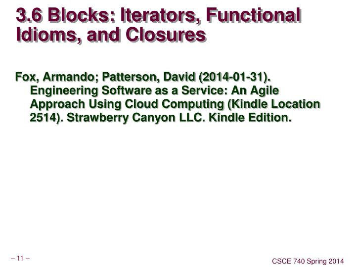 3.6 Blocks: Iterators, Functional Idioms, and Closures