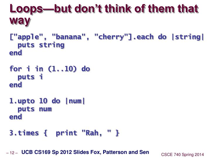 Loops—but don't think of them that way