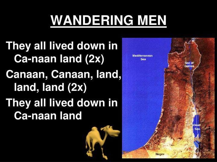 WANDERING MEN