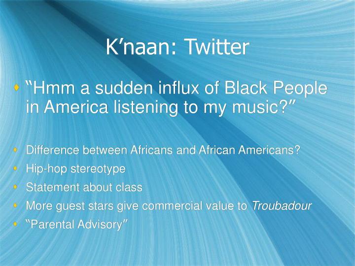 K'naan: Twitter