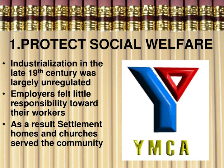 1.PROTECT SOCIAL WELFARE