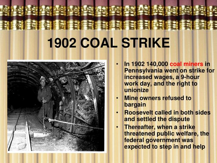 1902 COAL STRIKE