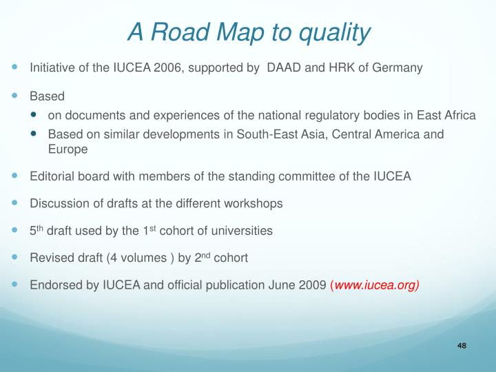 A Road Map to quality