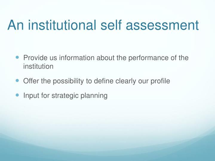 An institutional self assessment