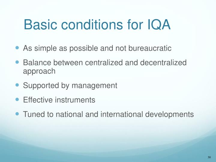 Basic conditions for IQA