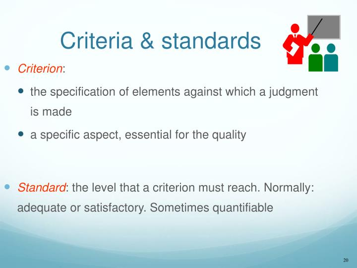 Criteria & standards