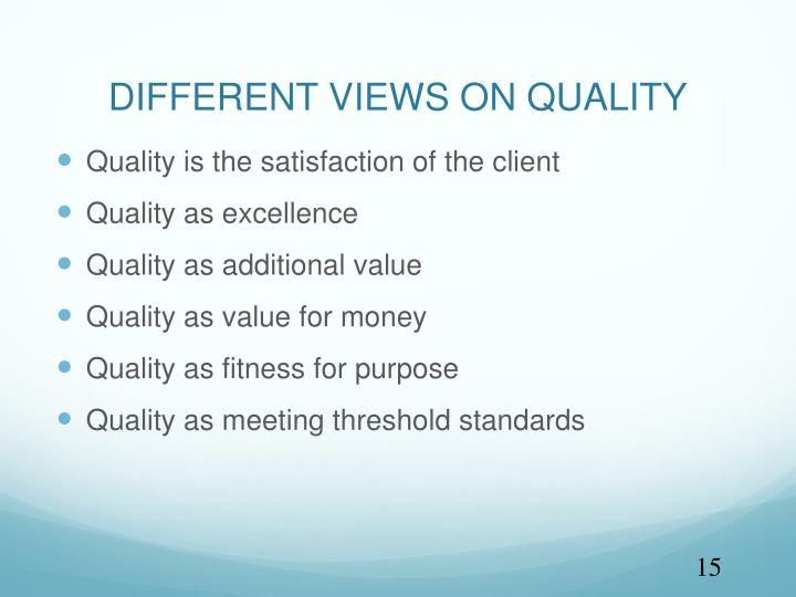 DIFFERENT VIEWS ON QUALITY