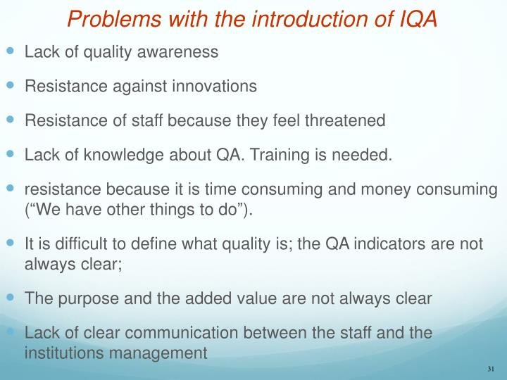 Problems with the introduction of IQA
