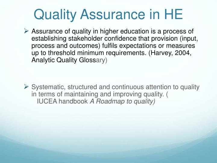 Quality Assurance in HE