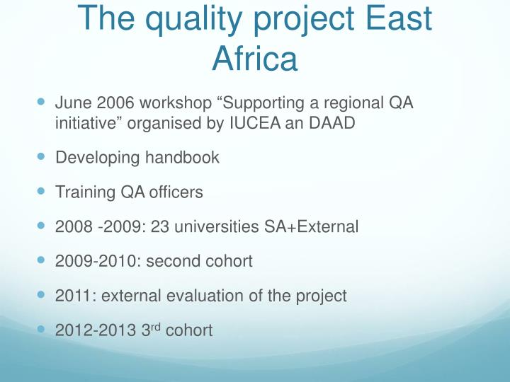 The quality project East Africa