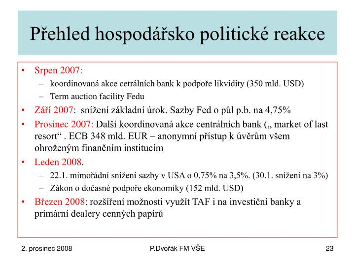 Přehled hospodářsko politické reakce